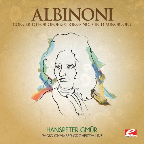 Albinoni: Concerto for Oboe & Strings No. 2 in D Minor, Op. 9 (Digitally Remastered)