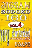 Jigsaw Sudoku Vol. 4: 160 Very Twisted Puzzles, Djape, 1480041238