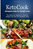 KetoCook: Ketogenic Diet for Weight Loss, Ben Plus Publishing, 1497390931