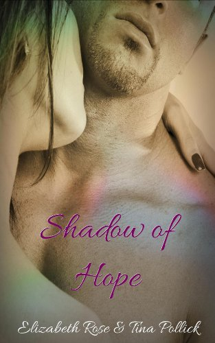 Book: Shadow of Hope by Elizabeth Rose & Tina Pollick