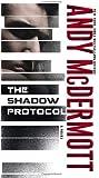 The Shadow Protocol: A Novel