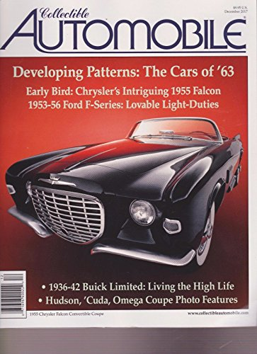 COLLECTIBLE AUTOMOBILE MAGAZINE DECEMBER 2017. Collectible Magazine