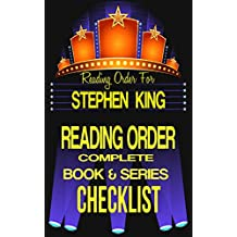 STEPHEN KING: SERIES READING ORDER & INDIVIDUAL BOOK CHECKLIST: Greatest Authors Reading Order & Series Checklists (The Greatest Authors Reading Order & Series Checklists 3)