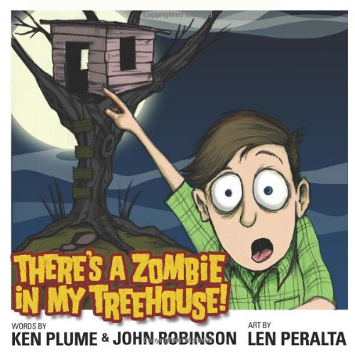 There's A Zombie In My Treehouse!