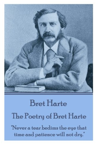 The Poetry of Bret Harte: