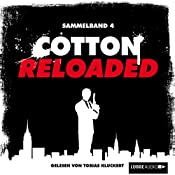 Cotton Reloaded: Sammelband 4 (Cotton Reloaded 10 - 12) | Alexander Lohmann, Peter Mennigen