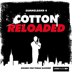 Cotton Reloaded: Sammelband 4 (Cotton Reloaded 10 - 12)
