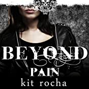 Beyond Pain: Beyond Series, Book 3 | Kit Rocha