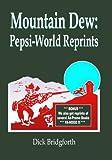Mountain Dew: Pepsi-World Reprints