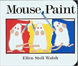 Mouse Paint (9780152002657): Walsh, Ellen Stoll ... - Amazon.com