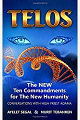 Telos: The Ten Commandments of The New Humanity Paperback