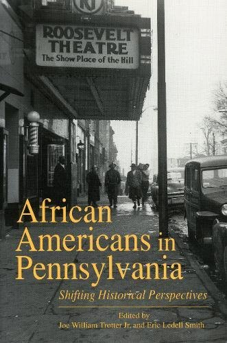 Search : African Americans in Pennsylvania: Shifting Historical Perspectives
