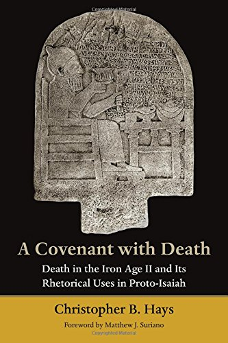 A Covenant with Death: Death in the Iron Age II and Its Rhetorical Uses in Proto-Isaiah