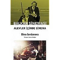 Balkan Sineması Alevler İçinde Sinema