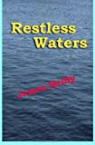Restless Waters, James Heilly, 061556139X