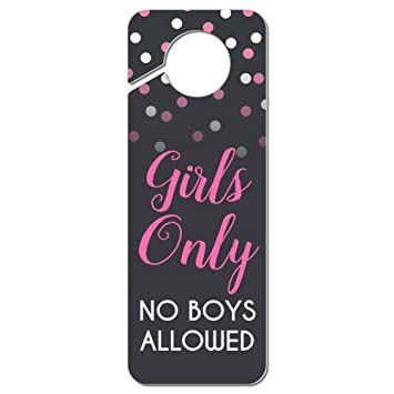 Graphics and More Girls Only No Boys Allowed Plastic Door Knob Hanger Sign. Amazon com  Graphics and More Girls Only No Boys Allowed Plastic