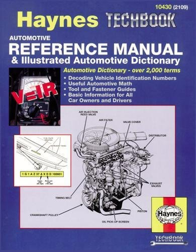 Automotive Reference Manual & Dictionary (Haynes Repair Manuals)