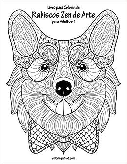 Livro Para Colorir De Rabiscos Zen De Arte Para Adultos 1