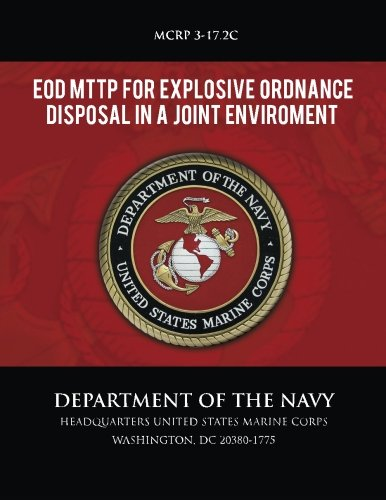 EOD MTTP for Explosive Ordnance Disposal in a Joint Environment