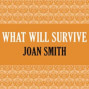 What Will Survive Audiobook