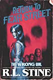 The Wrong Girl (Return to Fear Street)