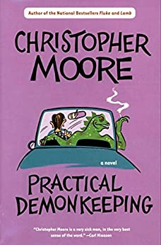 Practical Demonkeeping (Pine Cove Book 1) by [Moore, Christopher]