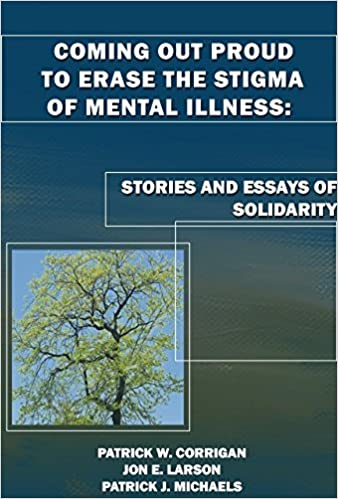 Coming Out Proud To Erase The Stigma Of Mental Illness Stories And