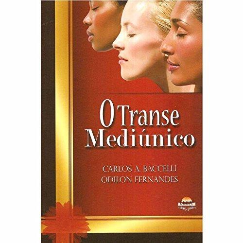 O Transe Mediunico (Em Portuguese do Brasil)