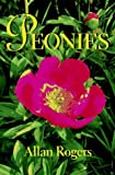 img - for Peonies by Allan Rogers (1995-11-01) book / textbook / text book