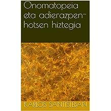 Onomatopeia eta adierazpen-hotsen hiztegia (Basque Edition)