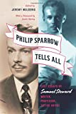 Philip Sparrow Tells All: Lost Essays by Samuel Steward, Writer, Professor, Tattoo Artist