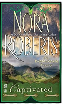 Captivated: The Donovan Legacy by [Roberts, Nora]