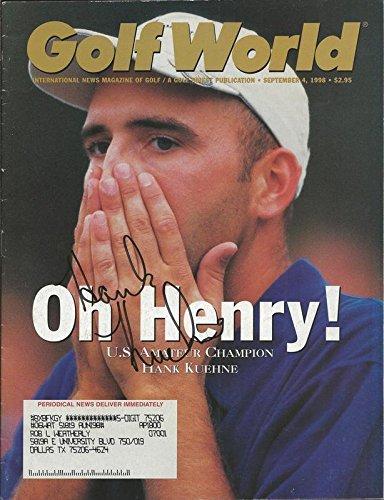 Hank Kuehne Signed 1998 Golf World Full Magazine - Autographed Golf Magazines Autographed Golf World Magazine