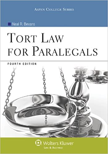 Tort law for paralegals fourth edition aspen college neal r tort law for paralegals fourth edition aspen college 4th edition fandeluxe Image collections