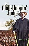 The Clod-Hoppin' Judge, Judge Gerald Parker Brown, 1462003095