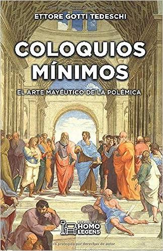 Coloquios mínimos: EL ARTE MAYÉUTICO DE LA POLÉMICA: Amazon.es ...