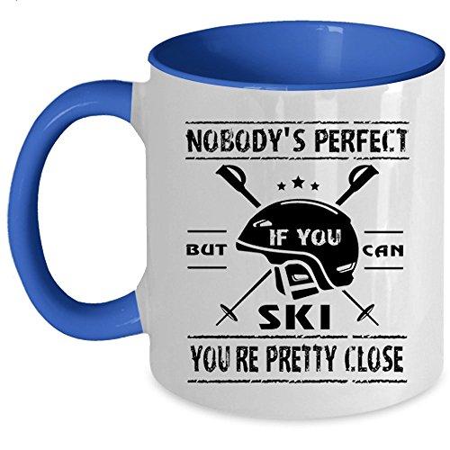 But If You Can Ski You're Pretty Close Coffee Mug, Nobody's Perfect Accent Mug (Accent Mug - Blue)
