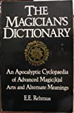 The Magician's Dictionary, E. E. Rehmus, 0922915016