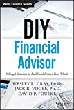 img - for DIY Financial Advisor: A Simple Solution to Build and Protect Your Wealth (Wiley Finance) book / textbook / text book
