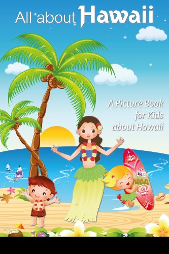 Children's Book About Hawaii: A Kids Picture Book About Hawaii With Photos and Fun Facts