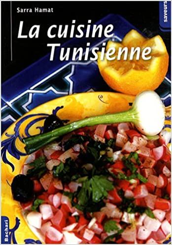 Amazon In Buy La Cuisine Tunisienne Book Online At Low Prices In