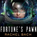 Fortune's Pawn: Paradox Series, Book 1 Audiobook by Rachel Bach Narrated by Emily Durante