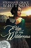 Edge of the Wilderness (Dakota Moons) (Volume 2)