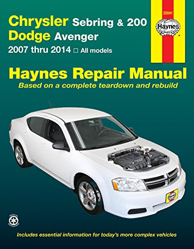 Chrysler Sebring & 200 and Dodge Avenger: 2007 thru 2014, All models (Haynes Repair Manual) (Haynes Auto Manuals)