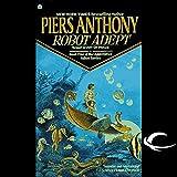 Robot Adept: Apprentice Adept Series, Book 5