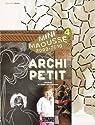 Archi Petit : Concours de micro architecture Mini Maousse 2009-2010 par Cité de l'architecture et du patrimoine