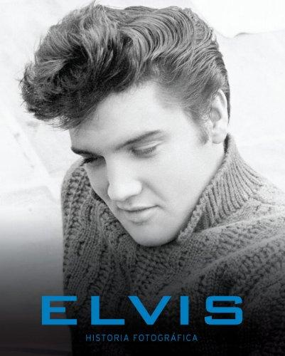 Descargar Libro Elvis:historia Fotografica Parragon