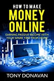 how to earn money with amazon - How to Make Money Online: Earning Passive Income with your Spare Time from Home
