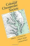 img - for Colonial Chesapeake Society (Published for the Omohundro Institute of Early American History and Culture, Williamsburg, Virginia) book / textbook / text book