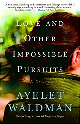 Love And Other Impossible Pursuits Amazon Fr Ayelet